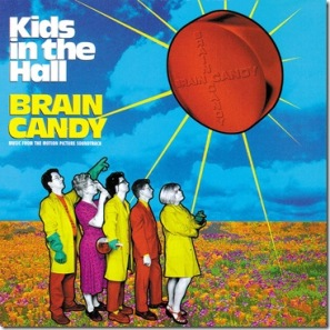 https://mysterybabalon.files.wordpress.com/2011/07/kids-in-the-hall-brain-candy-soundtrack-by-_4qrl5xyw6vex_full4.jpg